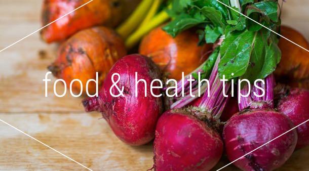 Food & Health Tips