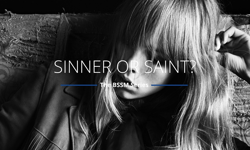 Sinner or Saint?