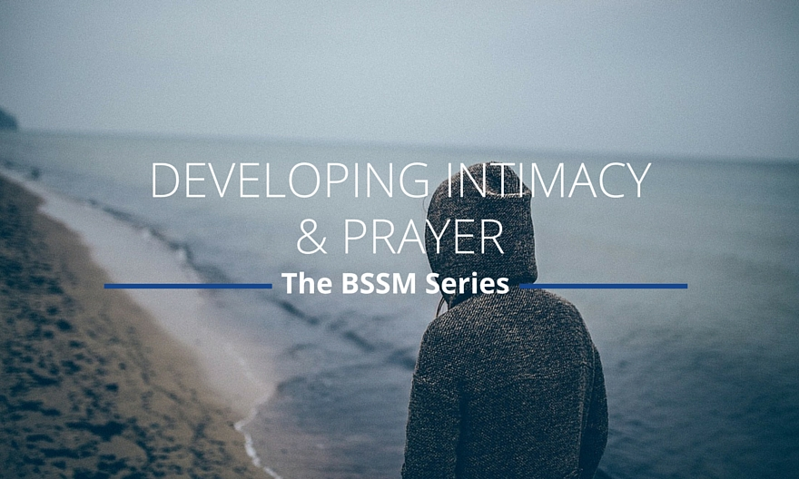 Developing Intimacy & Prayer