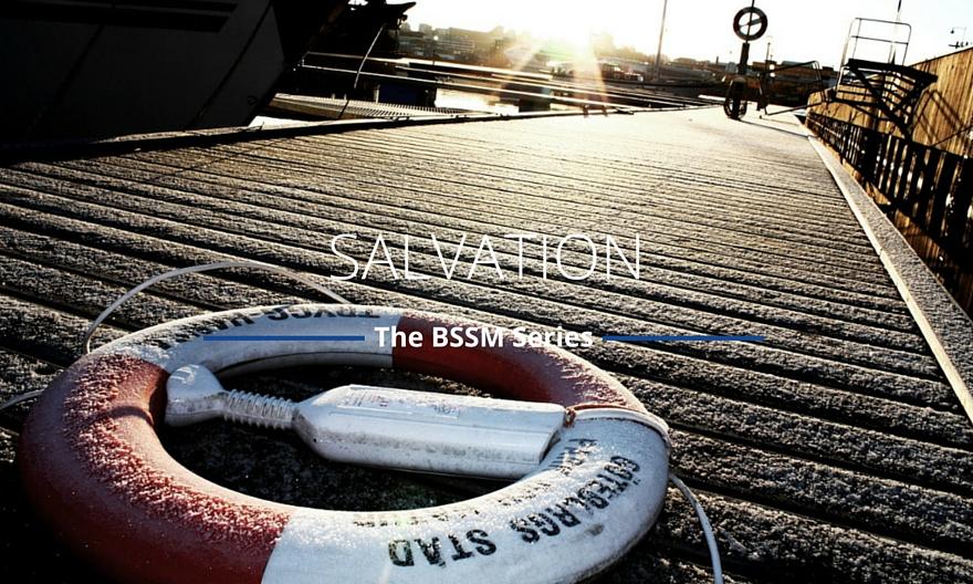 Salvation | BSSM Series